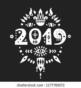 "Vector lettering ""2019"" on a black background.  Numbers with tribal patterns. For original greeting cards, trendy posters."
