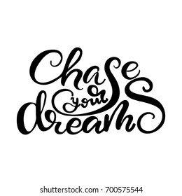 """Vector Lettering """"Chase your Dreams"""""""