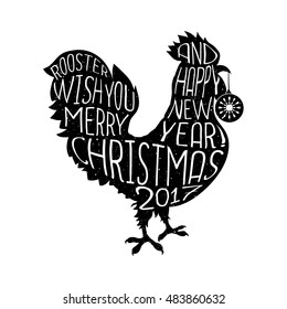 Vector lettering composition on the rooster silhouette. Rooster with you Merry Christmas and happy New Year Poster design with hand drawn quote. Hipster style element. Trendy t-shirt print. Vector.