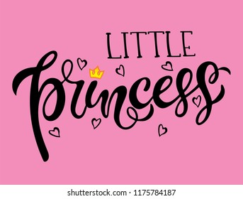 Vector lettering illustration. Baby girl shower card. Newborn baby girl background. Illustration with lettering, crown, princess, hearts and stars. Little princess poster design.