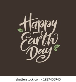 """Vector lettering illustration of """"Happy earth day"""".  Decoration illustration. Lettering typography poster."""
