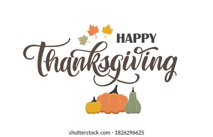 Vector lettering illustration of Happy Thanksgiving pumpkin on white background. Celebration quote for greeting card, icon, logo, icon. Thanksgiving day vector text.