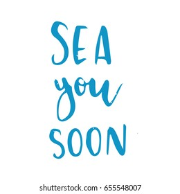 Vector lettering illustration Summer. Quote Sea you soon - Shutterstock ID 655548007