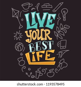 Live Your Best Life Images, Stock Photos & Vectors