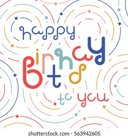 """Vector linear hipster font """"Happy birthday"""" greeting card.  Vector lettering quote and custom typography for your designs: t-shirts, bags, posters, invitations, cards, etc."""