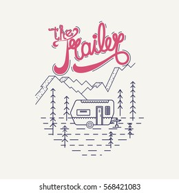 Vector linear web logo on the theme of Road trip, Adventure, Trailering, Camping, outdoor recreation, adventures in nature, vacation. Modern linear design.Caption Retro Trailer.