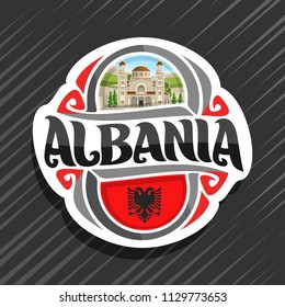 Vector logo for Albania country, fridge magnet with albanian state flag, original brush typeface for word albania and national albanian symbol - Saint Demetrius Cathedral in Berat on nature background