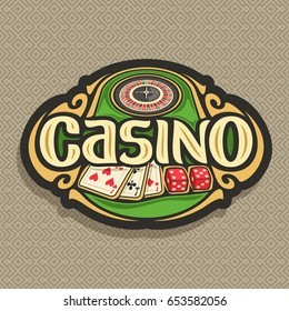 Vector logo for Casino club on brown background: roulette wheel on green table, lettering title - casino, combination of playing cards 3 seven for blackjack, 2 dice for craps, gambling sign for casino