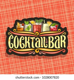 Vector logo for Cocktail Bar, vintage black signboard with 5 colorful refreshing mocktails and original brush typeface for words cocktail bar on dark, set of alcohol drinks with ice and fruit garnish.