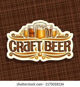 Vector logo for Craft Beer, white signage with pint glasses of draft czech pilsner and mug of craft german lager, original brush typeface for words craft beer, vintage signboard for bavarian bar.