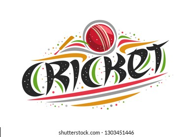 Vector logo for Cricket sport, creative contour illustration of hitting ball in goal, original decorative brush typeface for word cricket, simplistic cartoon sports banner with lines and dots on white