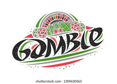 Vector logo for Gamble, creative outline illustration of american roulette wheel, original decorative brush lettering for word gamble, simplistic abstract gambling banner with lines and dots on white.