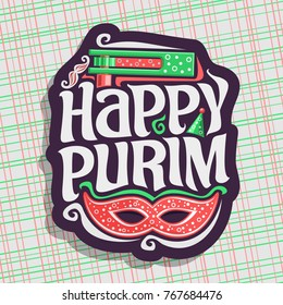 Vector logo for Happy Purim, poster with carnival mask and noise maker toy for jewish holiday, original font for greeting quote happy purim, masquerade mustache, hat & grogger on geometric background.