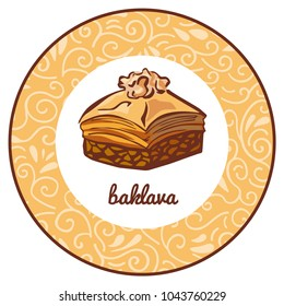 Vector logo illustration for traditional turkish dessert Baklava with walnut in circle frame with floral ornament. Colored hand drawn doodle object isolated on a beige round label