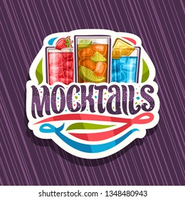 Vector logo for Mocktails, white label with 3 non alcoholic drinks, original lettering for word mocktails and flourishes, alcohol free soft cocktails with fresh fruits and berry for fun beach holiday.