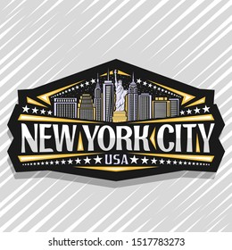 Vector logo for New York City, dark decorative label with statue of Liberty on background of NY skyline at dusk, NYC art concept with original typeface for words new york city, USA and stars in a row.