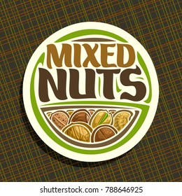 Vector logo for Nuts, round sign with pile of healthy walnut, australian macadamia, sweet almond, forest hazelnut, cracked pistachio and peanut, veg mix label with text mixed nuts for vegan store.
