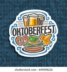 Vector logo for Oktoberfest on blue harlequin pattern: pilsner beer in 3 glass mug, lettering title - oktoberfest, pretzel, green hat for fest, oktober maple leaf, icon on rhomb background