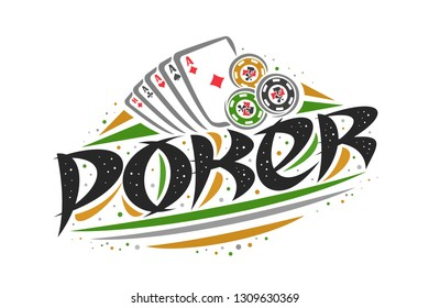 Vector logo for Poker game, creative illustration of four aces of different suits, original decorative brush typeface for word poker, abstract simplistic gambling banner with lines and dots on white.