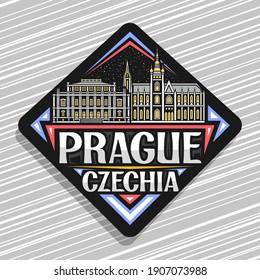 Vector logo for Prague, black rhombus road sign with outline illustration of medieval prague city scape on dusk sky background, decorative fridge magnet with unique lettering for words prague, czechia