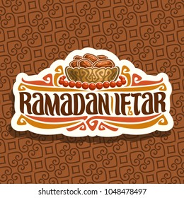 Vector logo for Ramadan Iftar party, cut paper sign with pile of islamic fasting food-dried dates in bronze bowl and red prayer beads or muslim rosary, original brush typeface for words ramadan iftar.