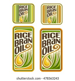 Vector logo Rice Bran Oil, set labels for cooking rice bran oil consisting of sticker yellow oily drop, ripe grain with green leaves. Vertical banners, posters with viscous droplet and plant with seed