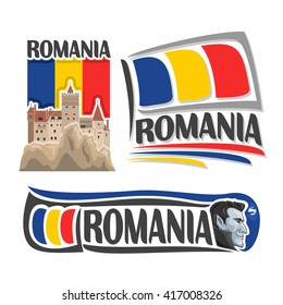 Vector logo for Romania, 3 isolated illustrations: Bran castle in Transylvania on background of national state flag, symbol of Romania architecture and romanian flag beside vampire Dracula close-up
