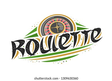 Vector logo for Roulette, creative illustration of european roulette wheel, original decorative brush typeface for word roulette, simplistic abstract gambling banner with lines and dots on white.