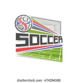 Vector logo for Soccer game, icon in shape of rhombus for football club, ball flying above sports field in goal gate with net, modern sign with soccerball, design badge for soccer academy or school.