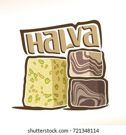 Vector logo for turkish Halva confection, heap of 3 sliced cubes with pistachio nut & layered chocolate tahini oriental dessert, original typography font for word halva, greek halvah with choco flavor