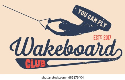 Vector logo wakeboard club in vintage style for your unique design, printing on T-shirts or the Internet