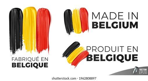 "Vector logos on white background : ""Fabriqué en Belgique"", ""Made in Belgium"", ""Produit en Belgique"""