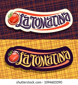 Vector logos for Tomatina festival, 2 labels with throwing tomato vegetables for fun madness spanish fest in Bunol, original brush typeface for words la tomatina, signboards for biggest tomato fight.