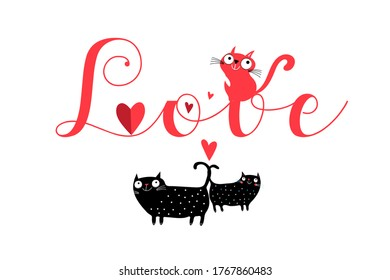 Vector love inscription with cats and hearts on a white background. Valentine's day greeting card