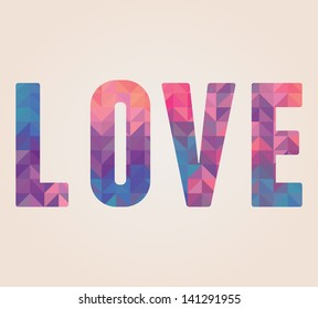 Vector Love Word Made Of Triangles Vector Il Ration