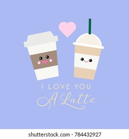 Vector I love you a latte quote featuring coffee cups with modern calligraphy. Great for kitchen decor, cards, notebook covers.