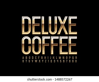 Vector luxury emblem Deluxe Coffee with Golden Font. Elegant Alphabet Letters and Numbers