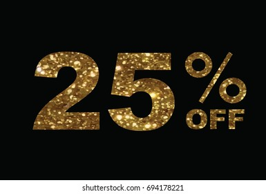 The vector luxury golden glitter twenty-five percent off special discount word text on black background
