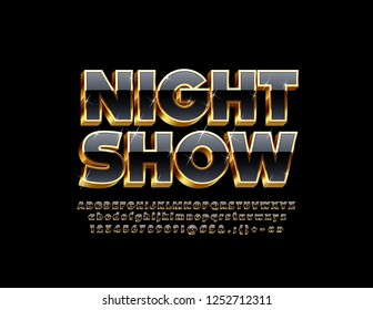 Vector luxury Sign Night Party. Chic Rich Font. Glossy Black and Golden Alphabet Letters, Numbers and Symbols.