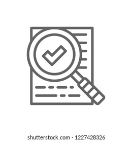 Vector magnify glass with contract, approved loan, document with check mark, checklist, consent, qualified line icon. Symbol and sign illustration design. Isolated on white background