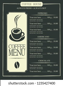 Vector menu with price list for the coffee house, with cup of hot coffee and coffee bean in the frame on black background in retro style