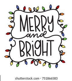 Vector merry and bright hand lettered holiday greeting surrounded by a string of Christmas lights