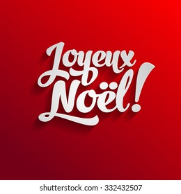 Vector Merry Christmas card template with greetings in french language. Joyeux noel