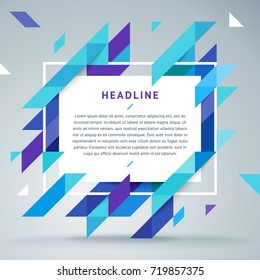 Vector modern bright frame for text. Dynamic stylish geometric frame. Element for the design of business cards, invitations, gift cards, leaflets, brochures, posters, leaflets, discounts and sales.