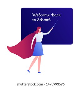Vector modern flat hero character illustraction. Female teacher iin red cloak with black board isolated on white. Design element for welcome back to school banner, poster, invitation, card.