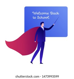 Vector modern flat hero character illustraction. Male teacher in business suit and red cloak with black board isolated on white. Design element for welcome back to school banner, poster, invitation.