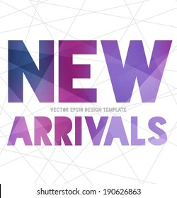 Vector modern typography banner / poster with purple modern polygonal texture on white abstract mesh background. New arrivals