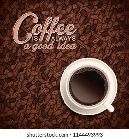 Vector morning typographical illustration with cup on roasted coffee beans background