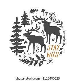 """Vector motivation card with deer silhouettes, spruce trees, brances, bird tracks and text """"Stay wild"""". Stylish vintage background with elks and inspirational words. Floral print with forest animals."""