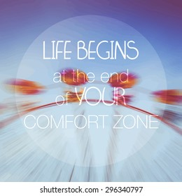 """Vector Motivational Poster """"Life begins at the end of your comfort zone"""". Inspirational banner."""